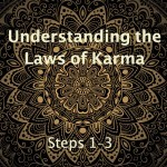 Understanding the Laws of Karma